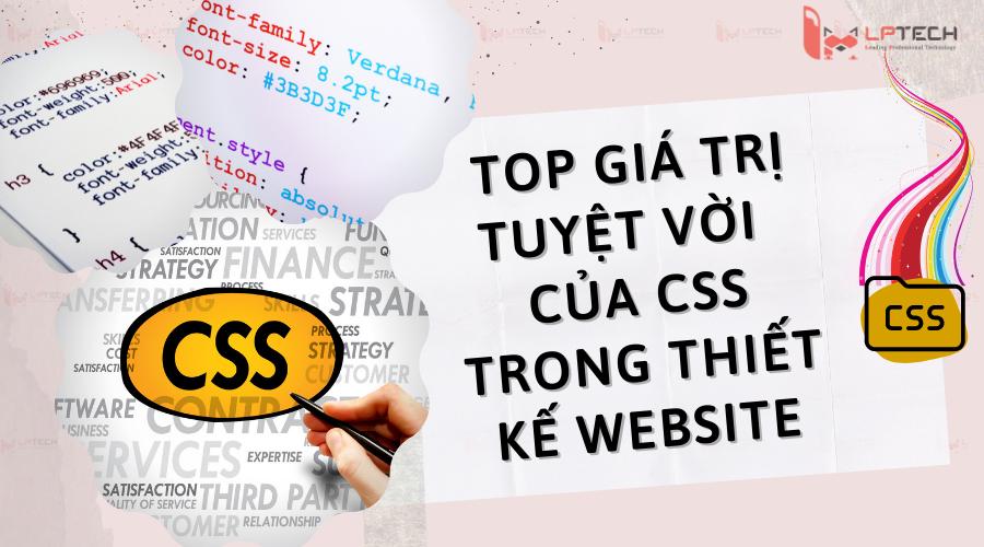 Các lợi ích của CSS hỗ trợ trong website