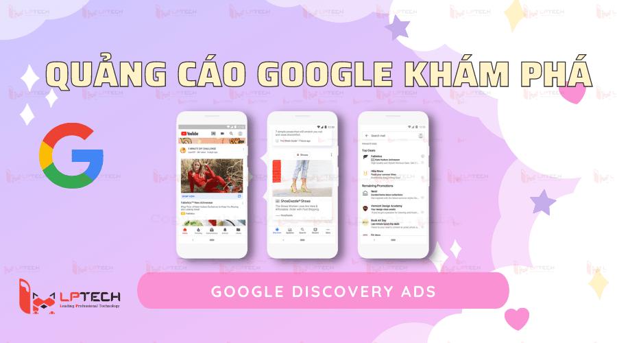Quảng cáo Google khám phá (Google Discovery Ads)